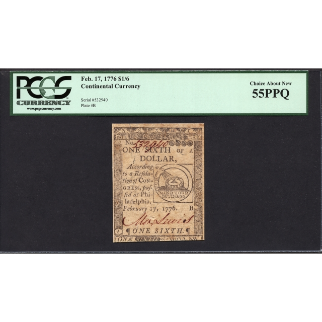 FR. CC-019 $1/6 February 17, 1776 Continental Currency PCGS 55 PPQ