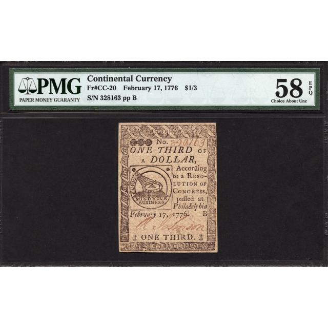 FR. CC-020 $1/3 February 17, 1776 Continental Currency PMG 58 EPQ