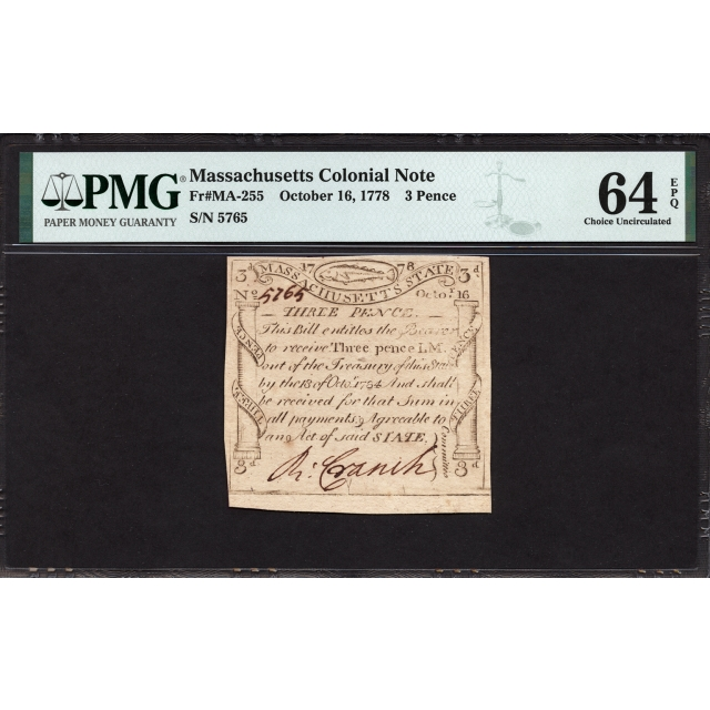 FR. MA-255 3 Pence October 16, 1778 Massachusetts Colonial Note PMG 64 EPQ