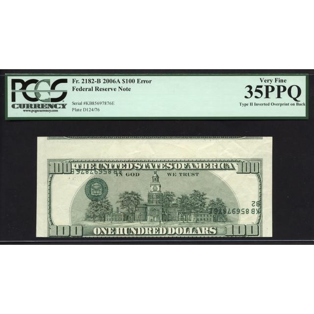 FR. 2182-B $100 2006-A ERROR Federal Reserve Note New York PCGS 35 PPQ