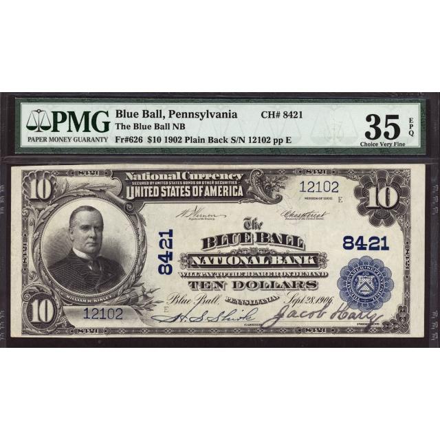 Blue Ball - Pennsylvania - CH 8421 - FR 626 - PMG 35 EPQ