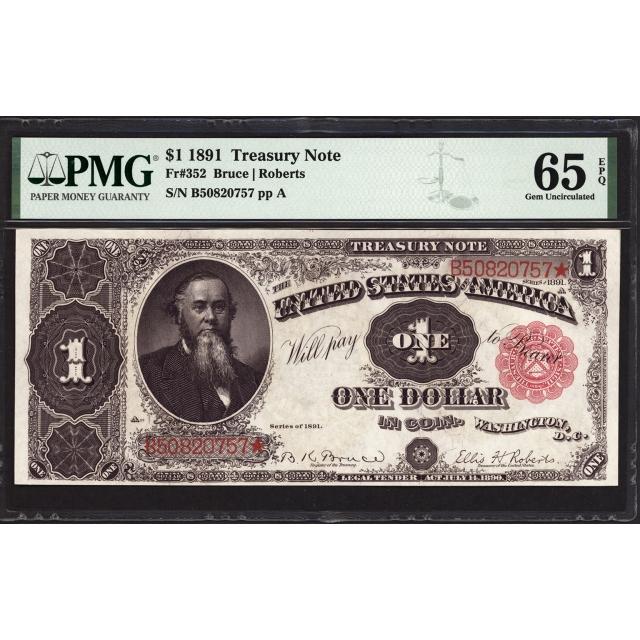 FR 352 $1 1891 Treasury Note PMG 65 EPQ