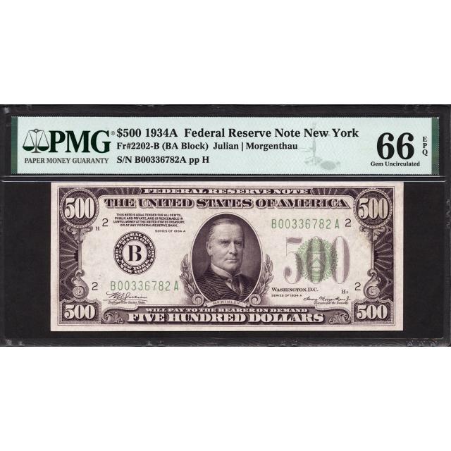 FR. 2202-B $500 1934 Federal Reserve Note New York PMG 66 EPQ