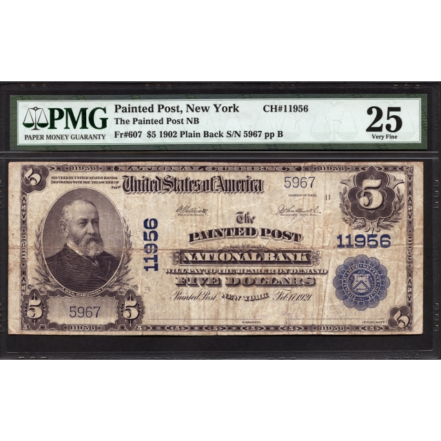 Painted Post - New York - CH 11956 - FR 607 - PMG 25