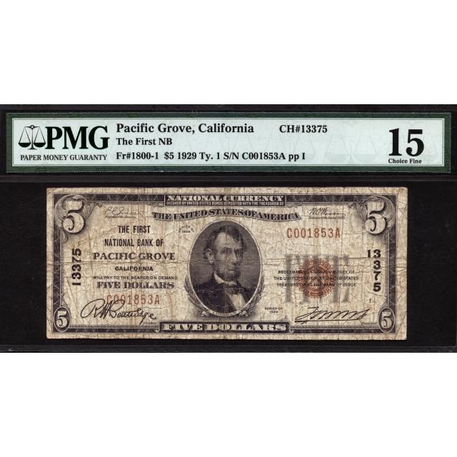 Pacific Grove - California - CH 13375 - FR 1800-1 - PMG 15