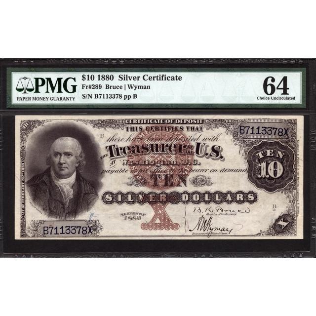 FR 289 $10 1880 Silver Certificate PMG 64