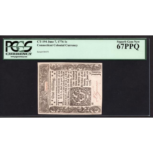 FR. CT-194 1 Shilling June 7, 1776 Connecticut Colonial Note PCGS 67 PPQ