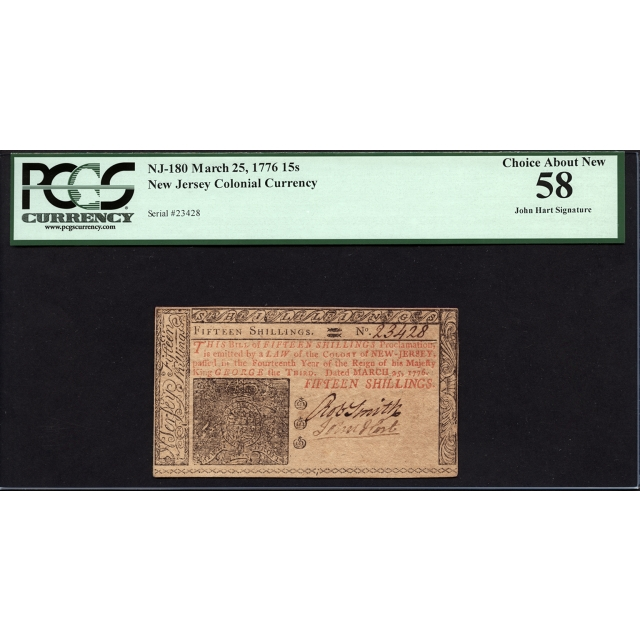 FR. NJ-180 15 Shillings March 25, 1776 New Jersey Colonial PCGS 58