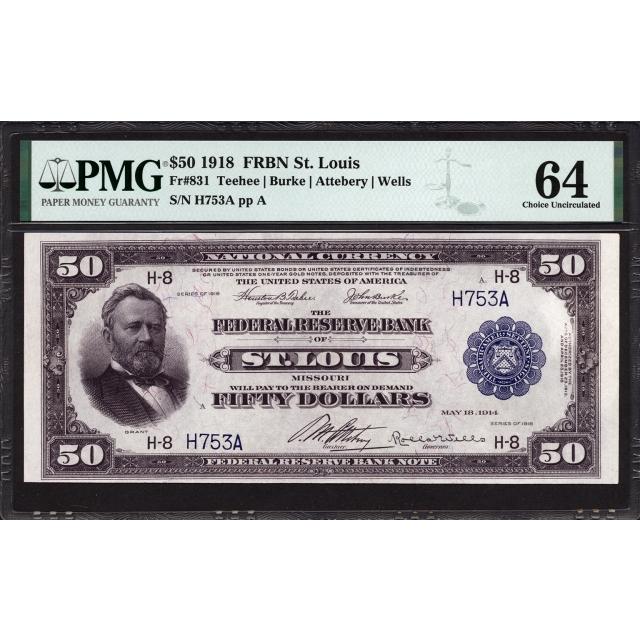 FR 831 $50 1918 FRBN St. Louis PMG 64
