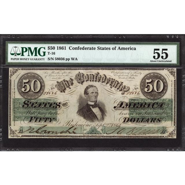 T-16 $50 1861 Confederate States of America PMG 55