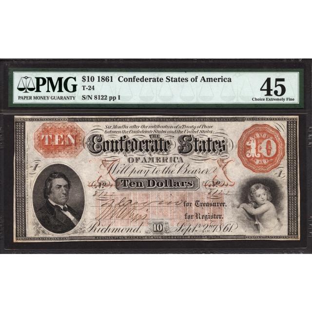 T-24 $10 1861 Confederate States of America PMG 45
