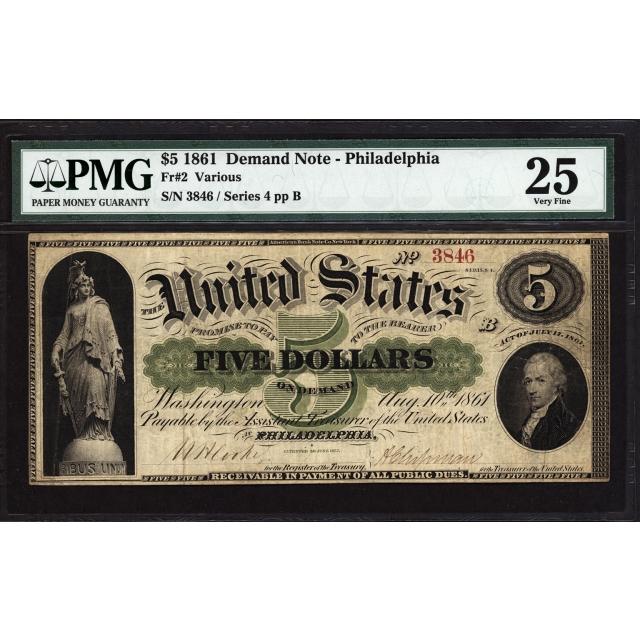 Fr   2 $5 1861 Demand Note - Philadelphia PMG 25