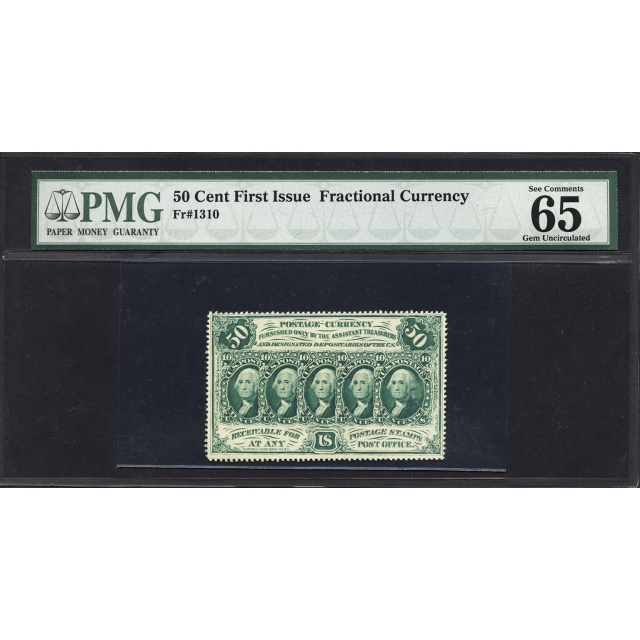 FR. 1310 First Issue 50¢ Fractional Currency PMG 65 EPQ