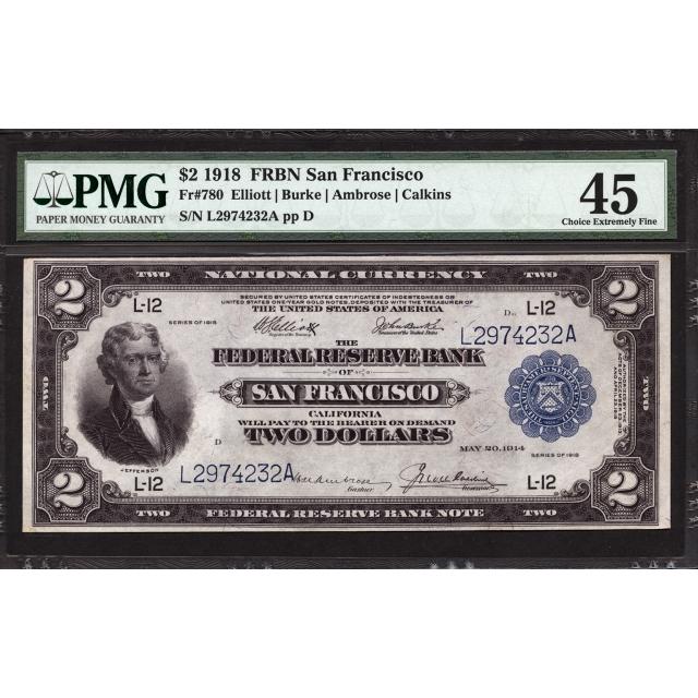 FR 780 $2 1918 Federal Reserve Bank Note San Francisco PMG 45
