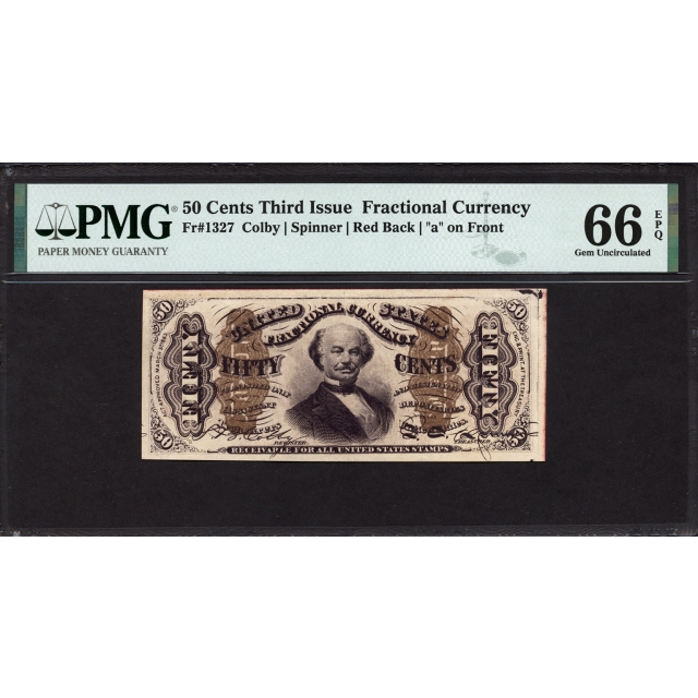 FR. 1327 Third Issue Fractional Currency PMG 66 EPQ